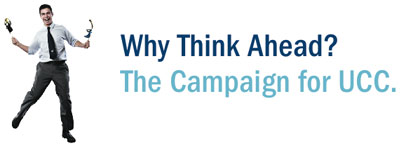 Why Think Ahead? The Campaign for UCC