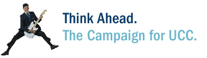 Think Ahead. The Campaign for UCC